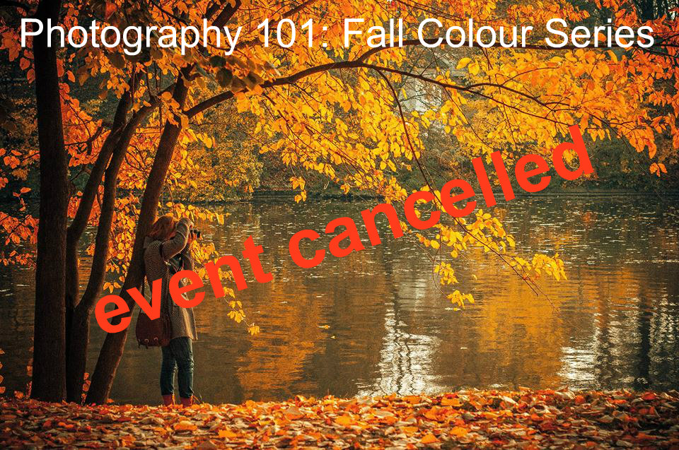 Photography 101 event cancelled