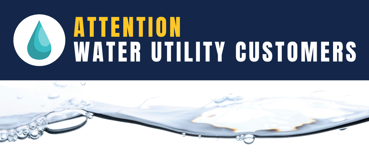 Attn Water Utility Customers